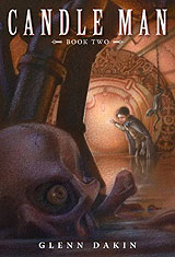 Candle Man Book Two: The Society of Dread