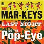 Last Night/Do the Popeye
