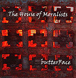 The House of Moralists