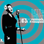Billie Holiday: Remixed and Reimagined